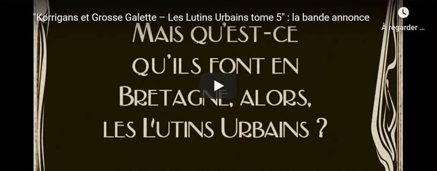 Korrigans et Grosse Galette - Les Lutins Urbains tome 5… parution !