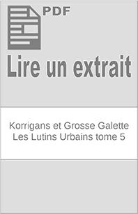 Korrigans et Grosse Galette - Les Lutins Urbains tome 5 extrait