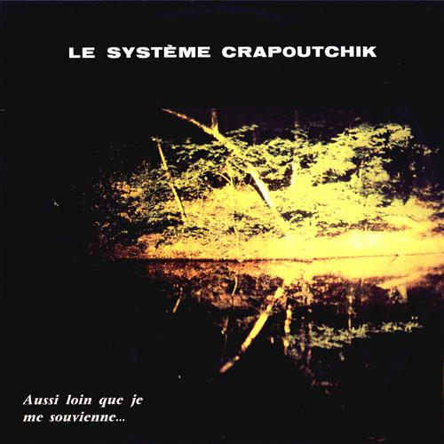 Des musiciens et des lutins : le système Crapoutchik